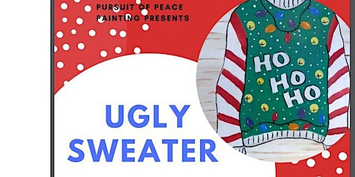 Ugly Sweater Paint & Sip Party