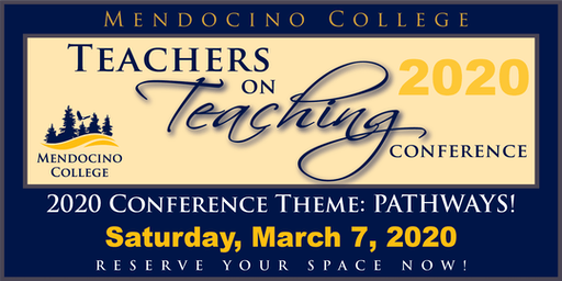 Teachers on Teaching Conference, Pathways!  K-College