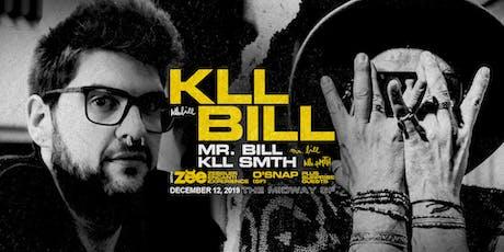 soundXperiment 005SF | kLL Bill x Mr. Bill x kLL sMTH x ZEE tickets
