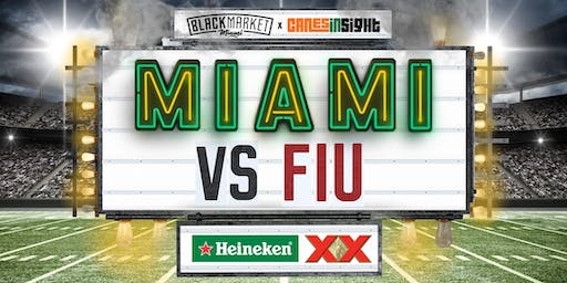 MIAMI vs. FIU Watch Party at Black Market Miami
