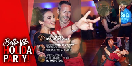 Bella Vita Holiday Party - A Night of Salsa and Bachata Dancing tickets
