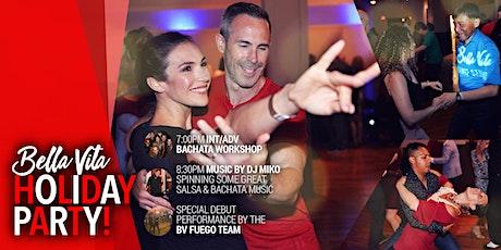 Bella Vita Holiday Party - A Night of Salsa and Bachata Dancing tickets