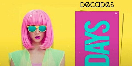 DECADES THURSDAYS - MEGA RETRO NIGHTCLUB PARTY IN WASHINGTON DC tickets