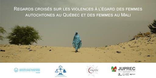 """""""Regards croisés"""" entre WILDAF/Mali et Femmes Autochtones du Québec"""