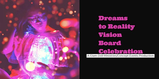 Dreams to Reality Vision Board Celebration