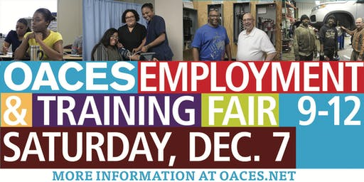 OACES' EMPLOYMENT & TRAINING FAIR