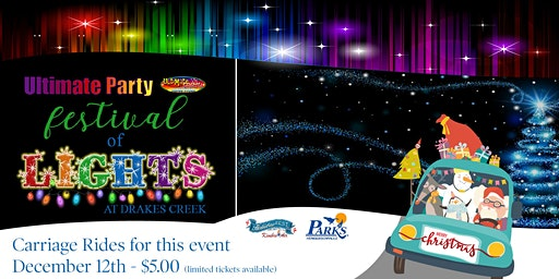 Ultimate Party Festival of Lights - Carriage Rides - December 12th