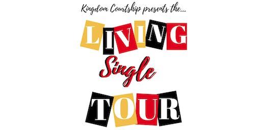 """Living Single Tour"" @HFDWC"