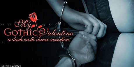 My Gothic Valentine Edition 2/2020 tickets