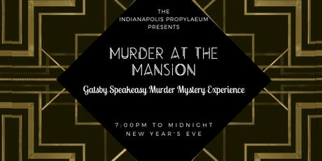 Murder at the Mansion: Gatsby Speakeasy NYE Murder Mystery Experience tickets