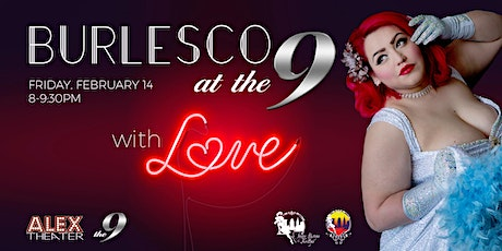 BURLESCO at The 9 with LOVE tickets