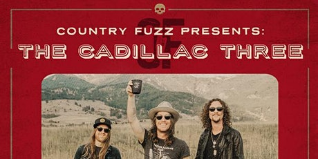 Country Fuzz Presents: The Cadillac Three at The Bluestone tickets