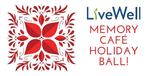 Memory Café Holiday Ball December 18 - 2019