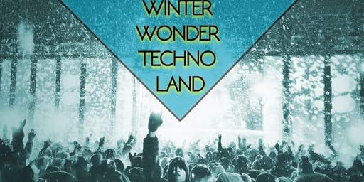 Winter ❅ Wonder ❅ Techno ❅ Land ❅ 10 ACTS ❅ 2 Floors ❅