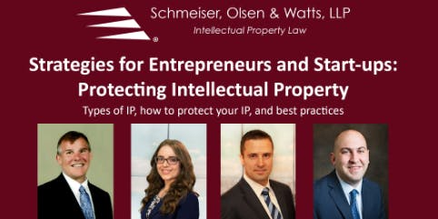 Strategies for Entrepreneurs  & Start-ups: Protecting Intellectual Property