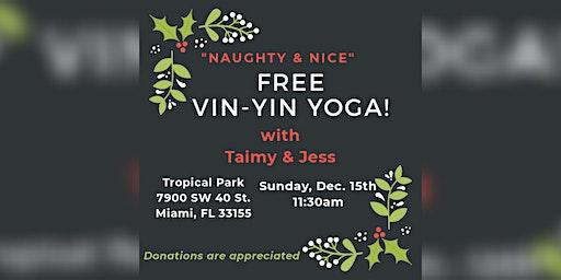 """Naught & Nice FREE Vin-Yin Yoga"""