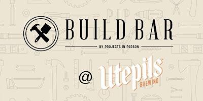 Build Bar x Utepils