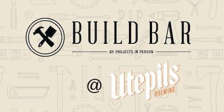 Build Bar x Utepils tickets