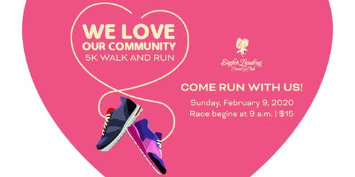 We Love Our Community 5K