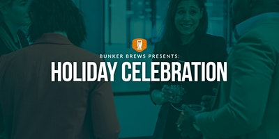 Bunker Brews San Diego: Holiday Celebration