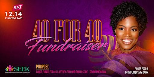 40 for 40 Fundraiser