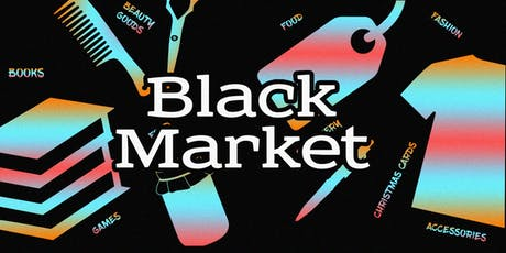 Black Market- UK Christmas Special at the BCA tickets