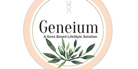 2020 Wellness Plan: Geneium - A Gene Based LifeStyle Solution  tickets
