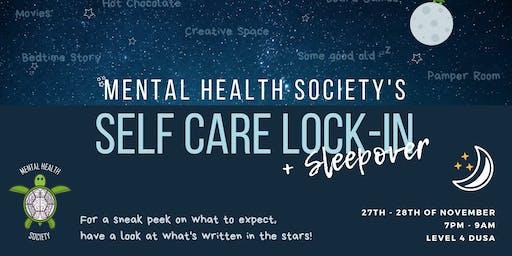 Mental Health Society - Self Care Lock-In + Sleepover