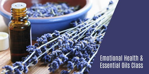 Emotional Health & Essential Oils Class
