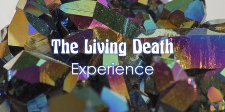 The Living Death Experience tickets