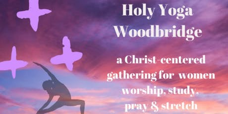 Woodbridge Holy Yoga for Women  tickets