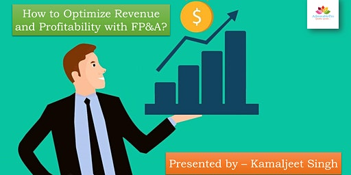 How to Optimize Revenue and Profitability with FP&A?
