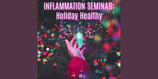 Avoiding Holiday Inflammation