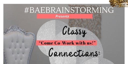 BAE Classy Connections Come Co -Work with Us #Brunch Edition