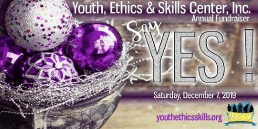 Youth Ethics & Skills Center Inc. 2019 Seeds of Tomorrow Annual Fundraiser