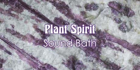 Plant Spirit Sound Bath tickets