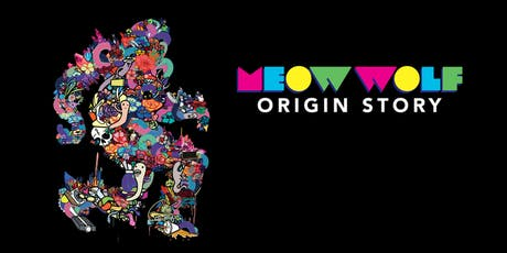 Meow Wolf Origin Story tickets