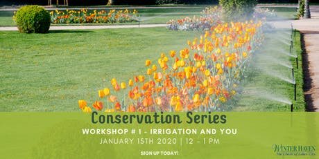 Lunch & Learn: Conservation Series - Irrigation & You tickets