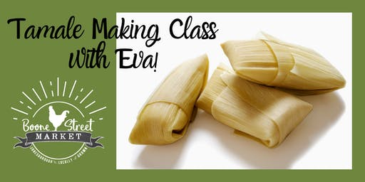 Tamale Making Class with Eva!