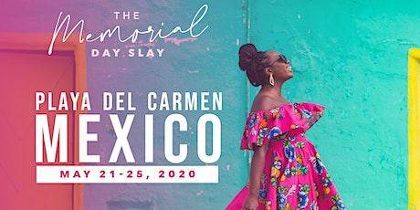 Memorial Day Girls Trip-  Mexico entradas