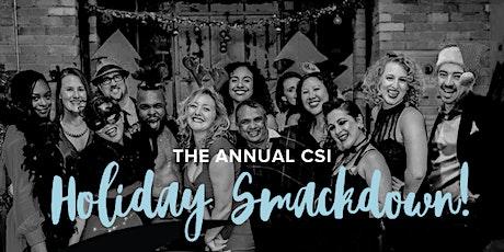 CSI Holiday Smackdown 2019 tickets