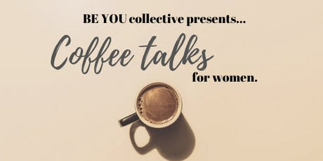 Coffee talks for Women tickets
