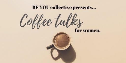 Coffee talks for Women