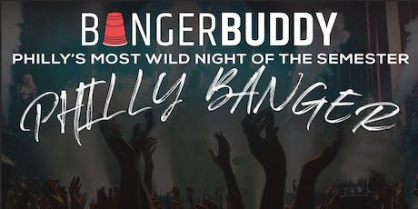 Bangerbuddy Presents: Philly Banger tickets