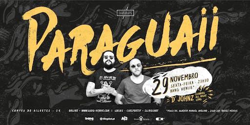 PARAGUAII + D' JOHNZ
