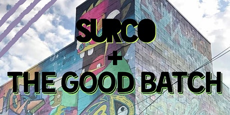 Surco + The Good Batch tickets