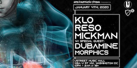 A New Year's Resolution w/  K.L.O., Reso, Mickman, Dubamine, Morphics tickets