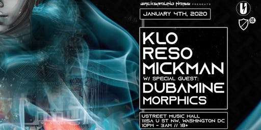 A New Year's Resolution w/  K.L.O., Reso, Mickman, Dubamine, Morphics