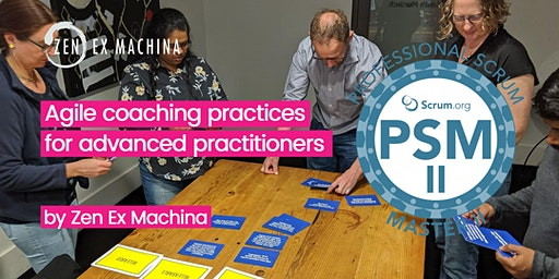 Agile Coaching with Advanced Scrum Master class (PSM II) - Brisbane