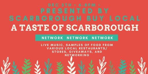A Taste of Scarborough: Scarborough Buy Local Annual Meeting & Holiday Event
